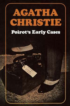 Poirot's Early Cases de Agatha Christie