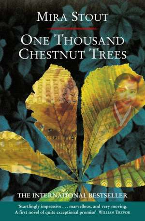 One Thousand Chestnut Trees de Mira Stout