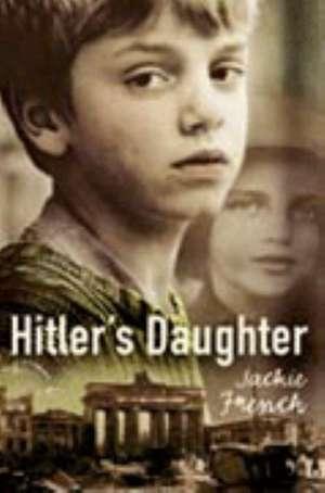 Hitler's Daughter de Jackie French