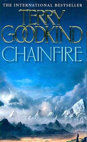 Chainfire de Terry Goodkind
