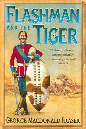 Flashman and the Tiger de George MacDonald Fraser