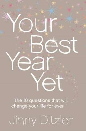 Your Best Year Yet! de Jinny Ditzler