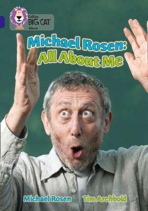 Michael Rosen: All about Me de Michael Rosen