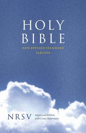 Holy Bible: New Revised Standard Version (NRSV) Anglicised Cross-Reference Edition imagine