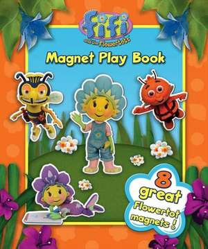 Fifi and the Flowertots - Magnet Play Book