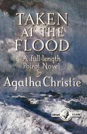 Taken at the Flood de Agatha Christie