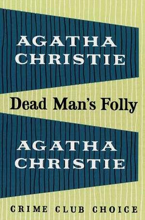 Dead Man's Folly de Agatha Christie