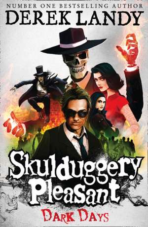 Skulduggery Pleasant 04. Dark Days