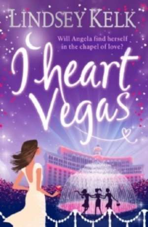 Kelk, L: I Heart Vegas de Lindsey Kelk