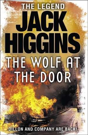 The Wolf at the Door de Jack Higgins
