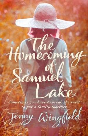 The Homecoming of Samuel Lake de Jenny Wingfield