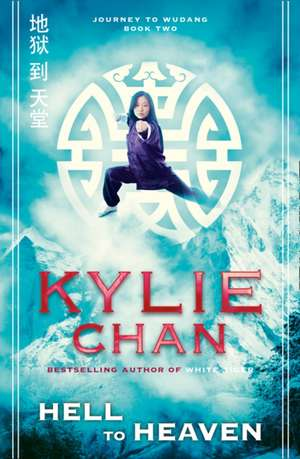 Hell to Heaven de Kylie Chan