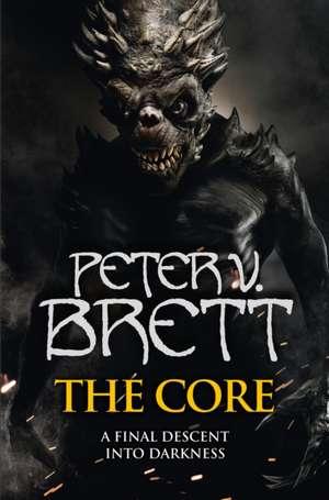 The Core: The Demon Cycle, Book 5 de Peter V. Brett
