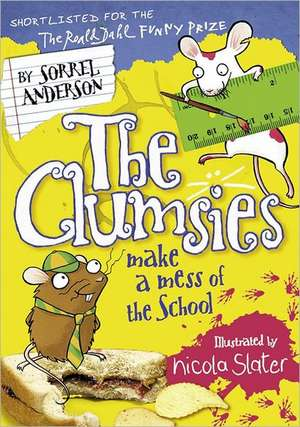 The Clumsies Make a Mess of the School