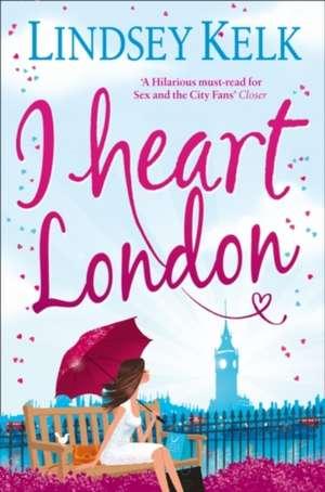 I Heart London de Lindsey Kelk