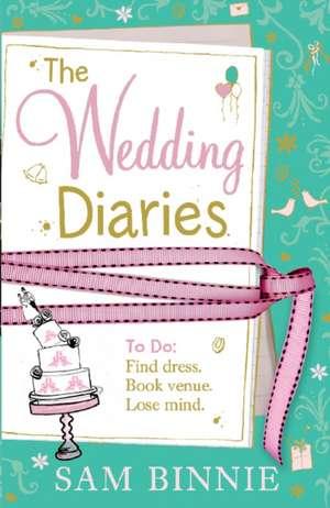 The Wedding Diaries de Sam Binnie
