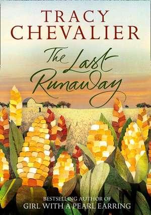 The Last Runaway de Tracy Chevalier