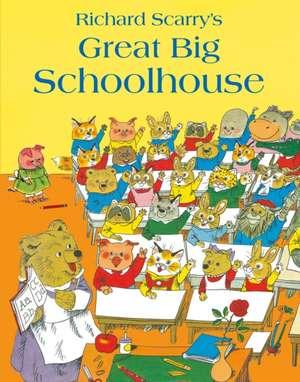 Great Big Schoolhouse de Richard Scarry