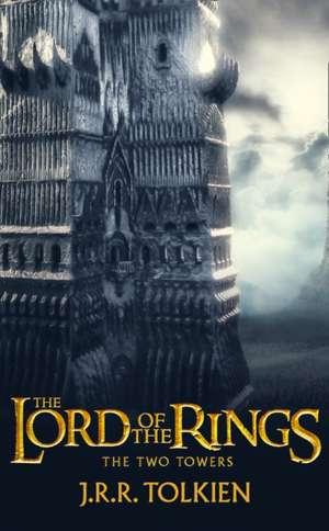 The Two Towers. Film Tie-In de J. R. R. Tolkien