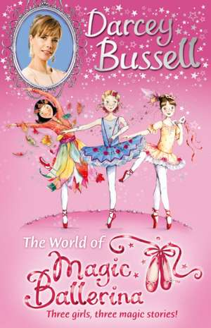 Darcey Bussell's World of Magic Ballerina
