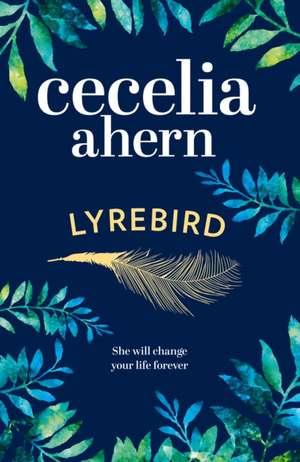 Lyrebird de Cecelia Ahern