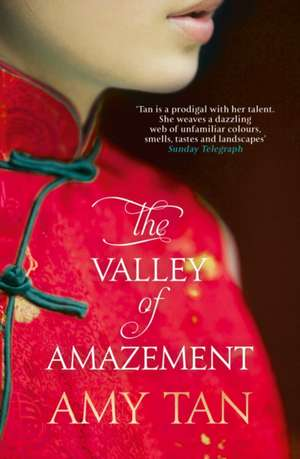 The Valley of Amazement de Amy Tan