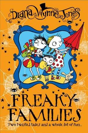 Freaky Families de Diana Wynne Jones