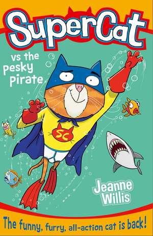 Supercat vs the Pesky Pirate