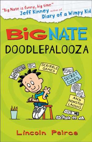 Big Nate: Doodlepalooza de Lincoln Peirce