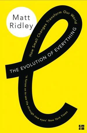 The Evolution of Everything de Matt Ridley