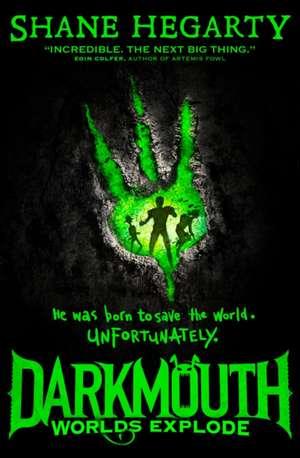 Darkmouth 02. Worlds Explode