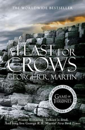 A Song of Ice and Fire 04.  A Feast for Crows de George R. R. Martin
