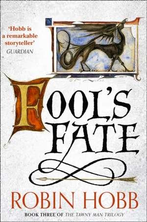 Fool's Fate de Robin Hobb