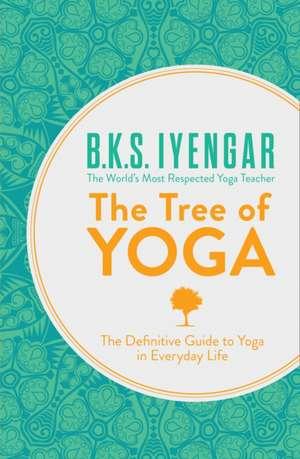 The Tree of Yoga de B. K. S. Iyengar