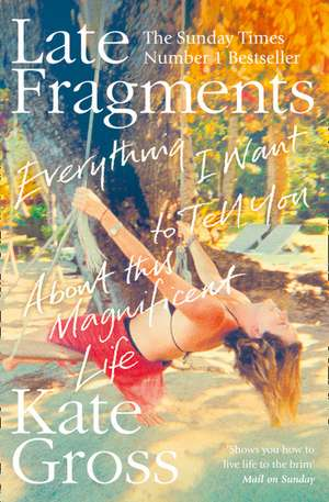 Late Fragments de Kate Gross