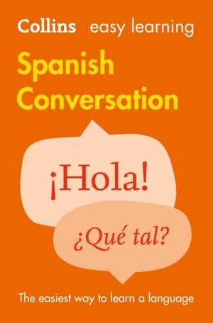Easy Learning Spanish Conversation de  Collins Dictionaries