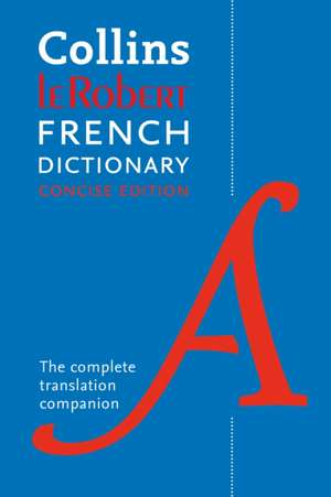 Collins Robert French Dictionary Concise edition