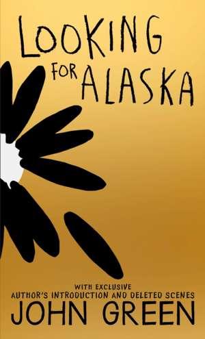 Looking for Alaska. 10th Anniversary Edition de John Green