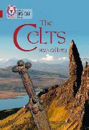Collins Big Cat -- Celts:  Band 14/Ruby de Sean Callery