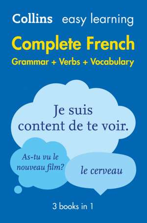 Easy Learning French Complete Grammar, Verbs and Vocabulary (3 books in 1) de  Collins Dictionaries