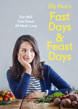 Elly Pear's Fast Days and Feast Days de Elly Curshen