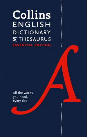 Collins English Dictionary and Thesaurus: Essential Edition de  Collins Dictionaries