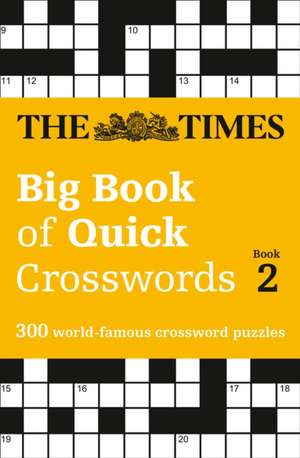 The Times Big Book of Quick Crosswords 2 de  The Times Mind Games