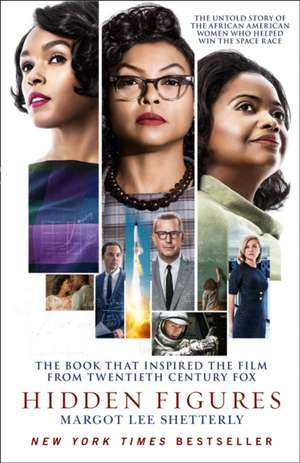 Hidden Figures de Margot Lee Shetterly