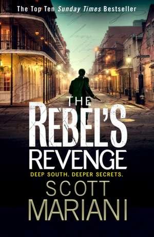 The Rebel's Revenge de Scott Mariani
