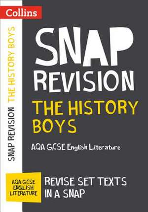 The History Boys: AQA GCSE English Literature Text Guide