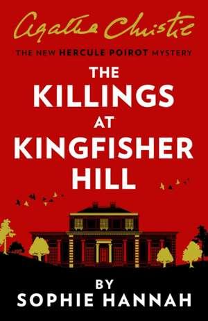 Killings at Kingfisher Hill de Sophie Hannah