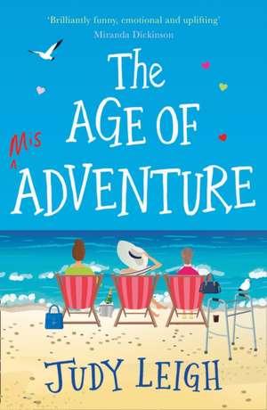 The Age of Misadventure de Judy Leigh