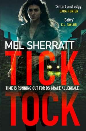 Tick Tock de Mel Sherratt
