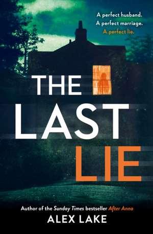 The Last Lie de Alex Lake